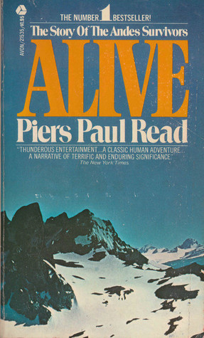 The story of the Andes Survivors Alive Book Cover