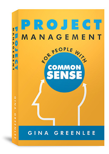 Gina Greenlee's Project Management Book