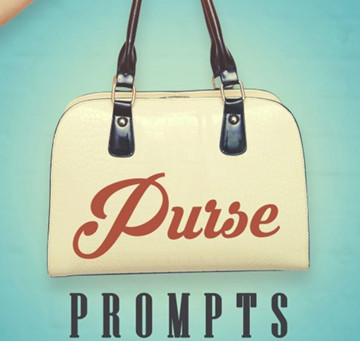 Purse Prompts: Getting Carried Away with Writing