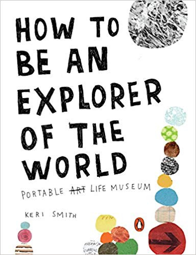 How To Be An Explorer Of The World Book Cover