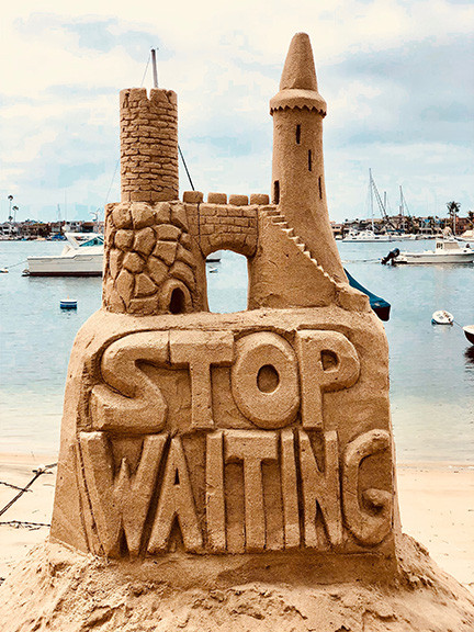 Sand Castle of Stop Waiting