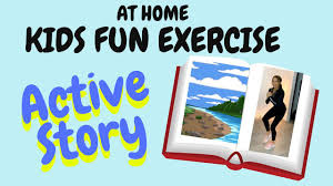 An active story for young children