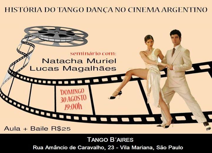 SEMINÁRIO HISTÓRIA DO TANGO DANÇA NO CINEMA - Um domingo diferente_ Cinema + Baile com_ Natacha Muri