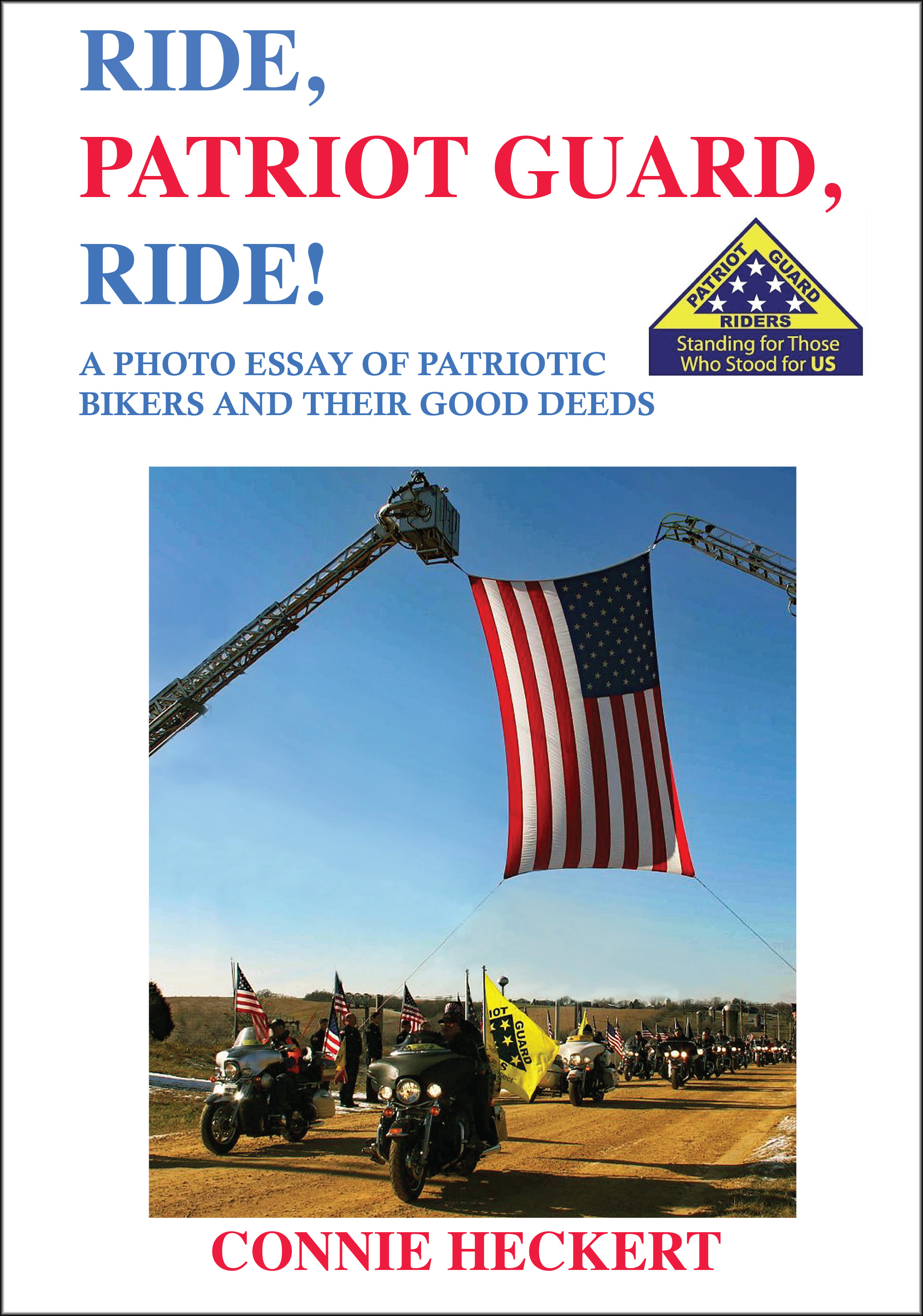 Ride, Patriot Guard, Ride!