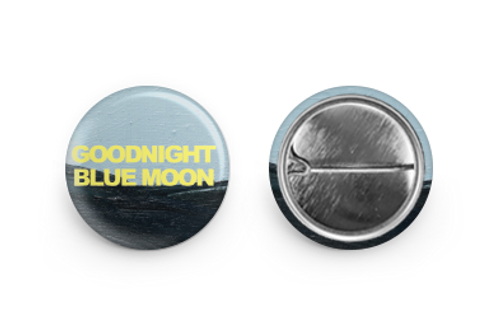 Goodnight Blue Moon Dawning Dream Pin - 1""