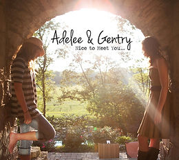 Adelee & Gentry Nice To Meet You... CD Album