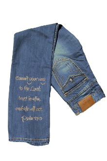 Commit Your Way To The Lord Jeans