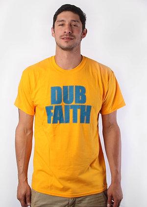 Dub Faith Shirt
