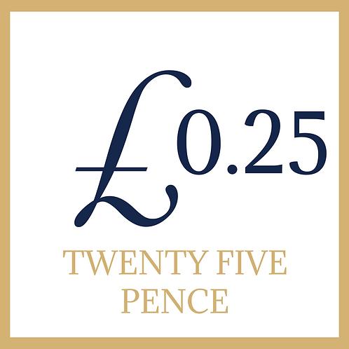 25p ( twenty five pence) of General Goods