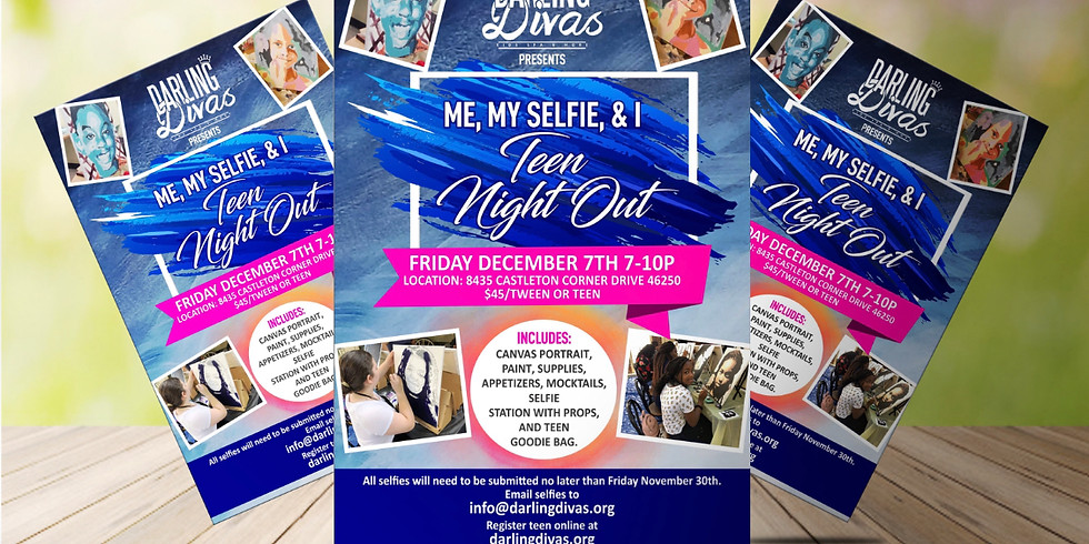 ME, MY SELFIE, AND I TEEN NIGHT OUT