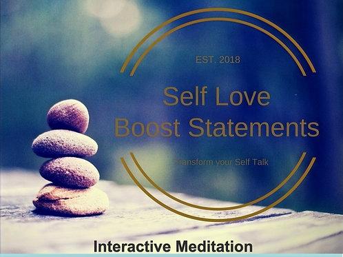 Self Love Boosting Interactive Affirmation Meditation