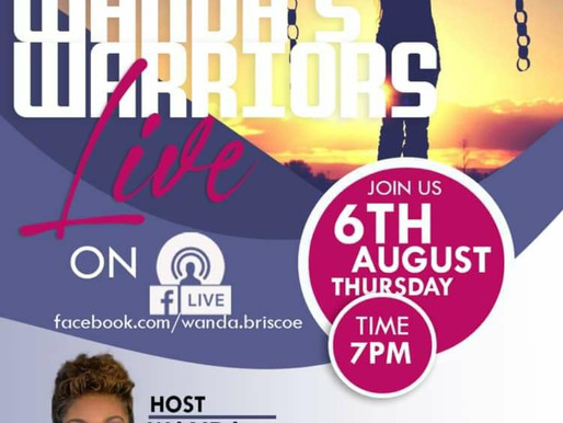 Tune into Wanda's Warriors, Live. Thursday, Aug 6th @ 7pm