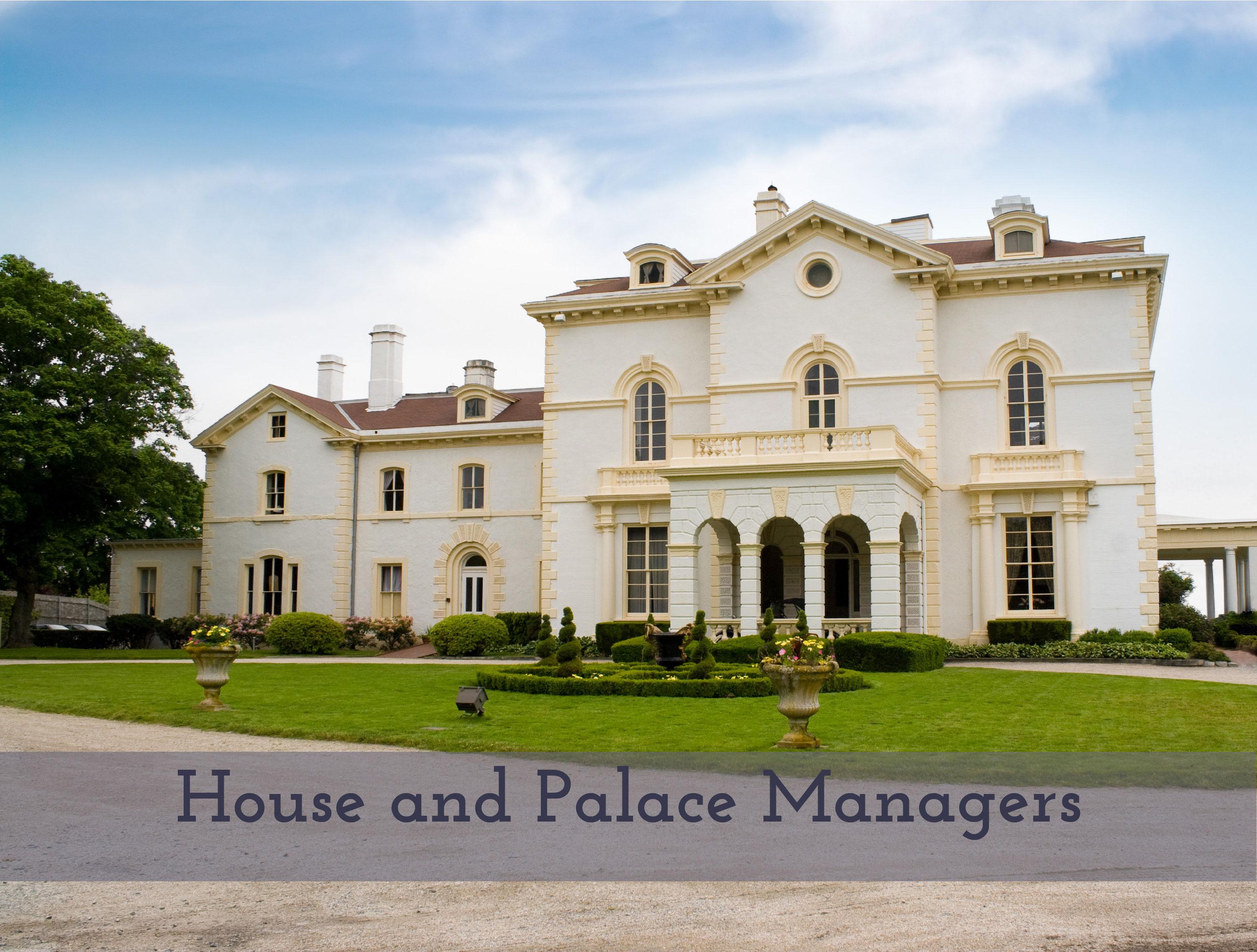 House Manager managing palace