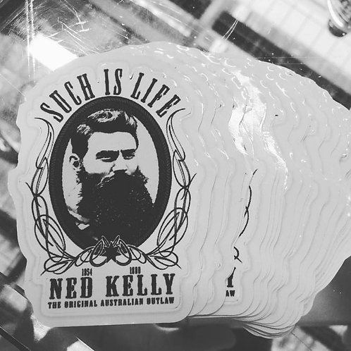 """Ned Kelly """"Such is Life"""""""