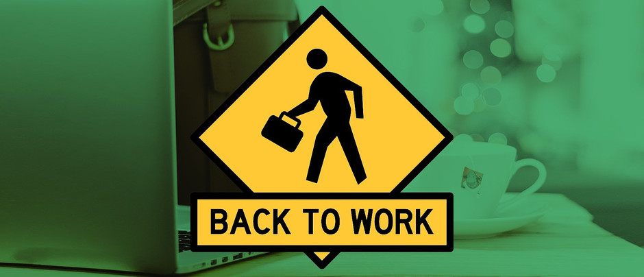 Get back to work without breaking down