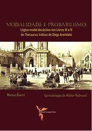 MODALIDADE E PROBABILISMO: Lógica modal doxástica nos Livros III e IV do Thesaurus Indicus de Diego Avendaño