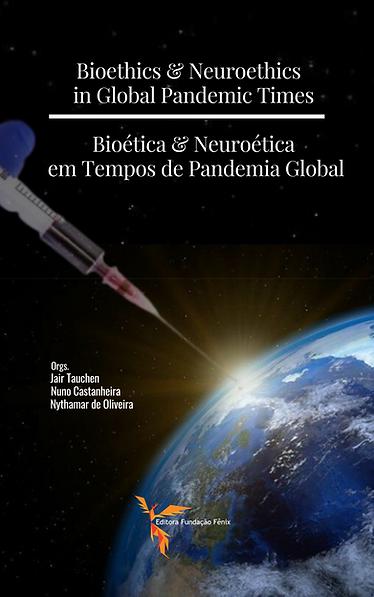 Bioethics & Neuroethics in Global Pandem
