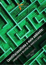 Constitucionalismo e meio ambiente: conquistas e desafios na América Latina