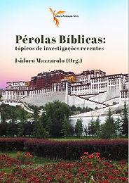 Pérolas bíblicas: tópicos de investigações recentes