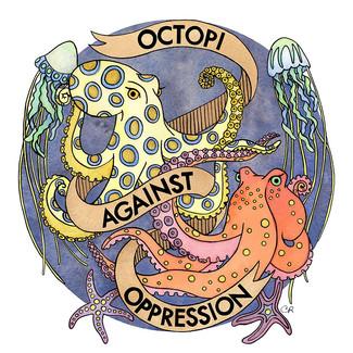 Octopi Against Oppression 2017