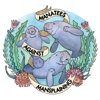 Manatees Against Mansplaining 2016