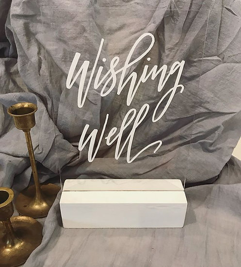 Perspex and Calligraphy Wishing Well Sign