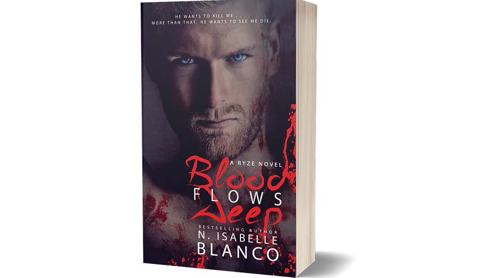 Blood Flows Deep {Old Cover Edition}