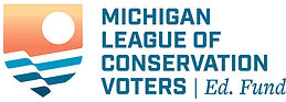 14MI League of Conservation Voters Ed Fu