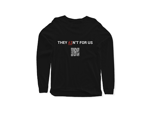 They Ain't For Us