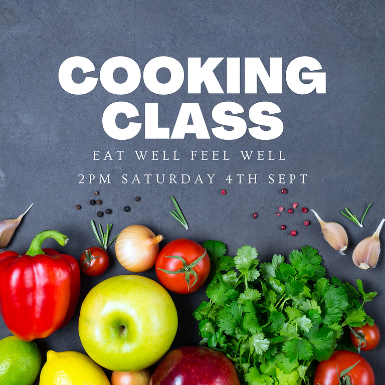Eat Well Feel Well Cooking Class