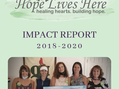 HOPE LIVES HERE IMPACT REPORT