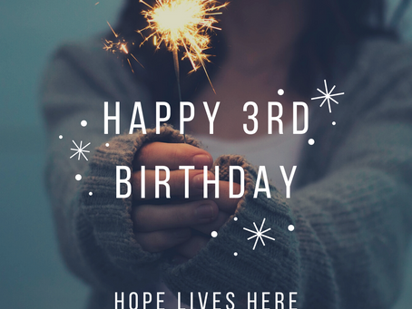 Happy 3rd Birthday Hope Lives Here!