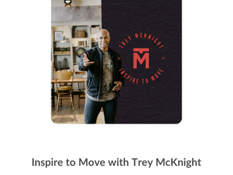 Inspire To Move Podcast, Trey McKnight