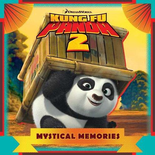 """Kung Fu Panda 2 """"Mystical Memories"""""""
