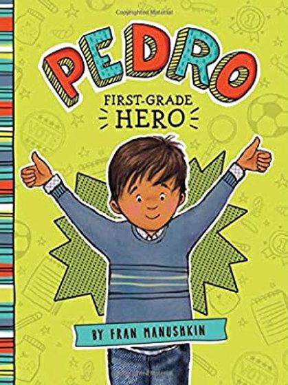 "Pedro ""First-Grade Hero"""