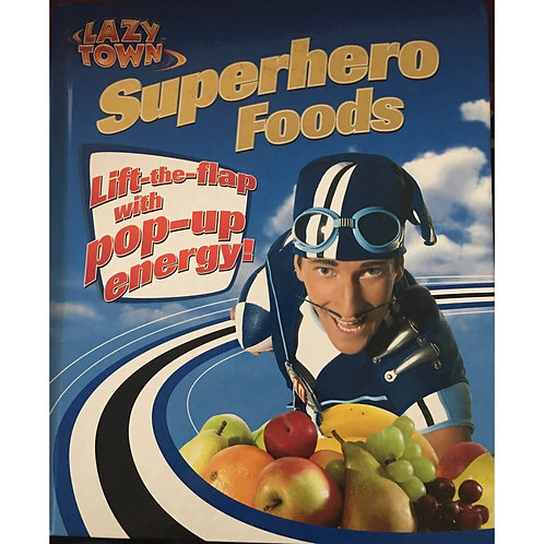 Lazy Town - Superhero Foods