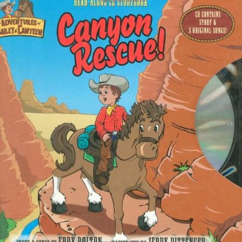 """The Adventures of Bailey & Canteen - """"Canyon Rescue!"""""""