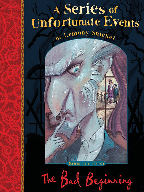 """A Series of Unfortunate Events - Book the First """"The Bad Beginning"""""""