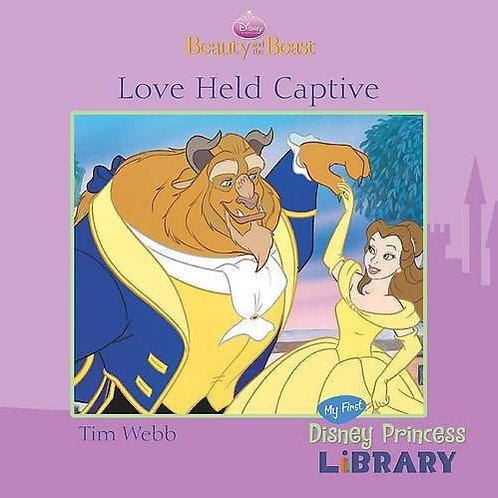 Beauty and the Beast - Love Held Captive