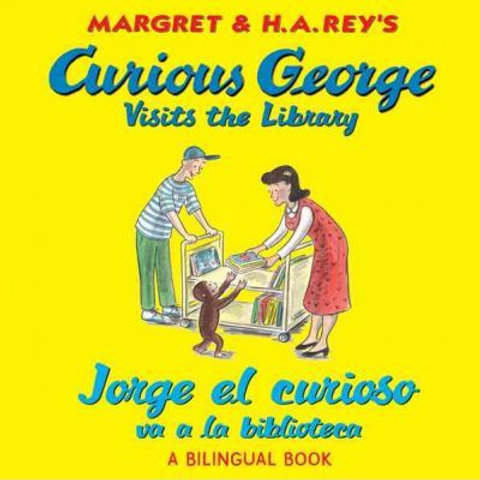 Curious George Visits the Library (A Bilingual Book - English/ Spanish)