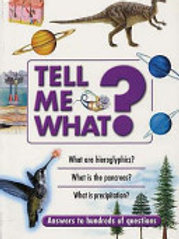 Tell Me What?