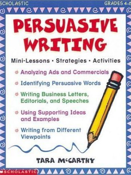 Persuasive Writing (Grades 4-8)