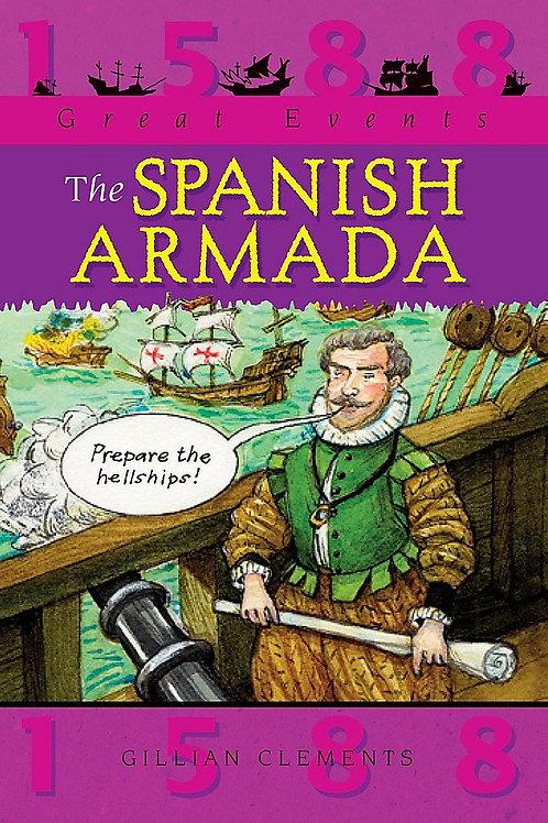 1588 Great Events - The Spanish Armada