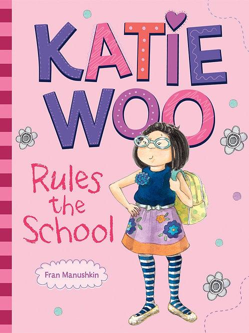 Katie Woo - Rules the School