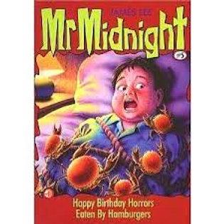 """Mr. Midnight """"Happy Birthday Horrors/ Eaten by Hamburgers"""""""