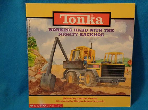 """Tonka """"Working Hard with the Mighty Backhoe"""""""