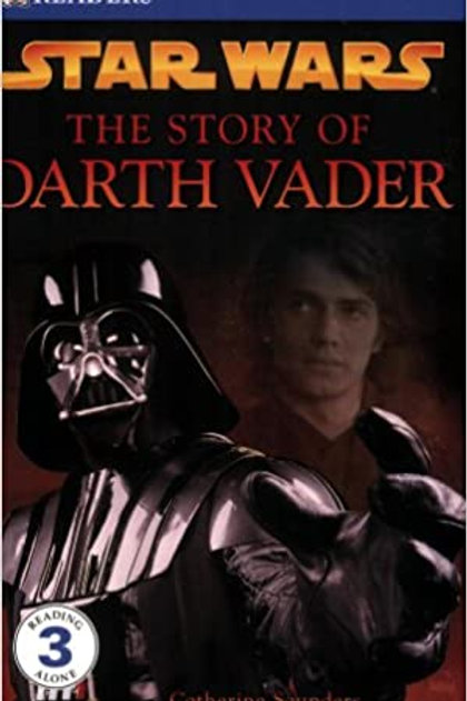 "Star Wars "" The Story of Darth Vader"""