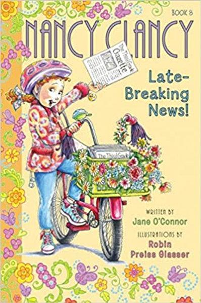 Nancy Clancy - Late Breaking News!