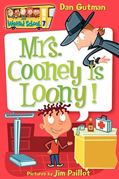 """My Weird School - """"Mrs. Cooney is Loony!"""""""