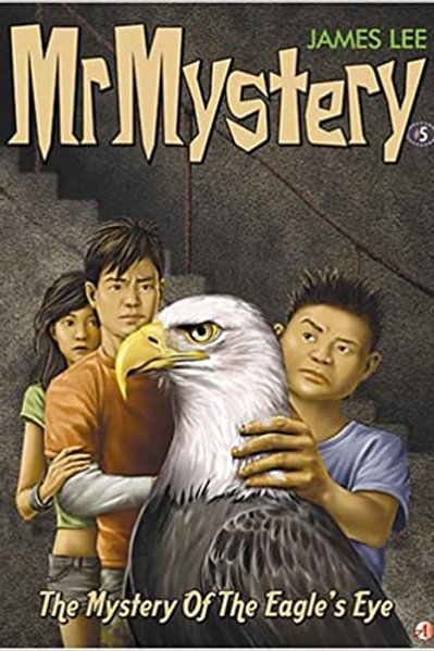 Mr. Mystery - The Mystery of the Eagle's Eye